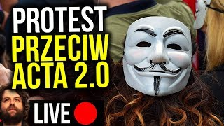 Stop Acta 2 Protest Transmisja - Na żywo