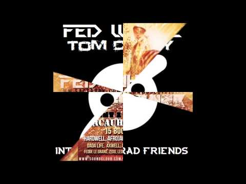 Knife Party - Internet LRAD Friends (Fed Whose & Tom Chizzy Bootleg)