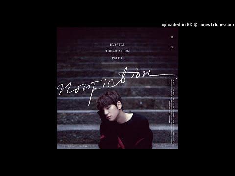 K.will (케이윌) - Nonfiction (실화) (Instrumental)