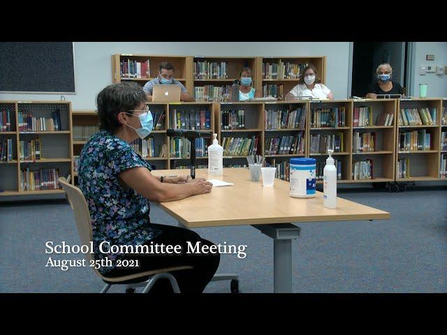 School Committee Meeting 8-25-21
