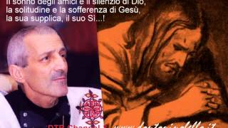 Don Tonino Bello - La solitudine e la sofferenza di Gesù