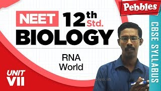 NEET 12th Biology || DNA as Genetic Material  || RNA World || Unit-VII