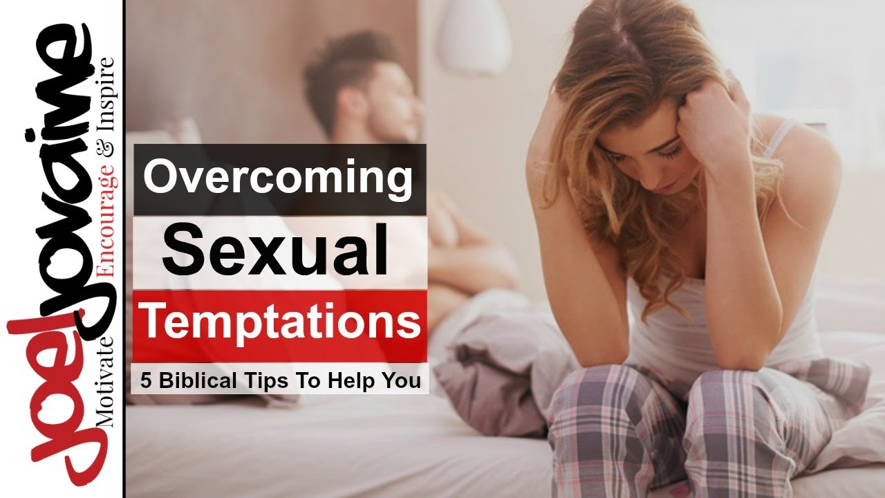 Can speak Overcoming sexual temtation