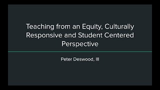 Teaching from an Equity, Culturally Responsive and Student Centered Perspective
