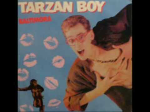 Baltimora - Tarzan boy (extended version)
