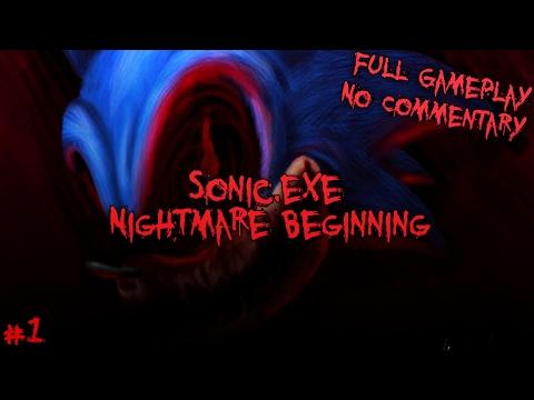 Sonic.exe: Nightmare Beginning #1 - Full Gameplay - No Commentary
