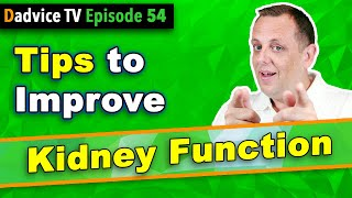 Improve Kidney Function: My top tips to beat Kidney Disease (CKD) and Improve Renal Function
