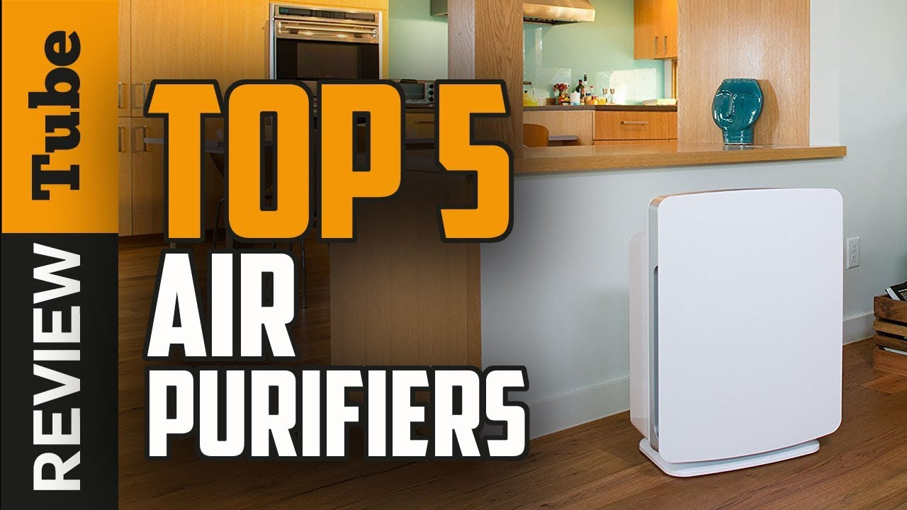✅Air Purifier: Best air purifier 2018 (Buying Guide) - YouTube