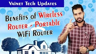 Benefits of Wireless Router - Portable WiFi Router || Vianet Tech Updates