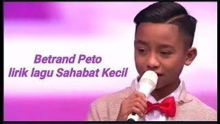 Gambar cover lirik lagu sahabat kecil - Betrand Peto