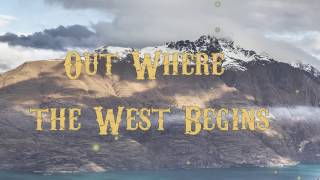 Out Where The West Begins - A HERO FOR THE WORLD (Fan lyric video)