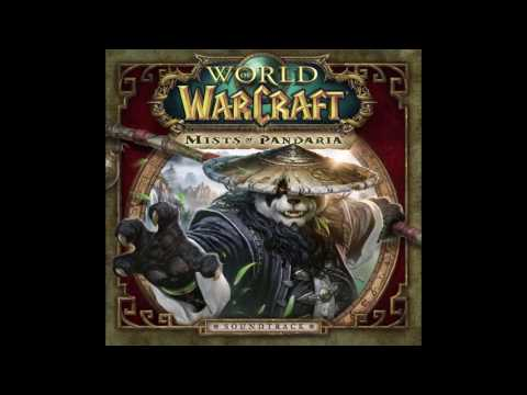World of Warcraft: Mists of Pandaria - The August Celestials (PC OST)