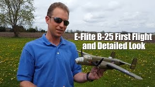e flite b 25 first flight and detailed look