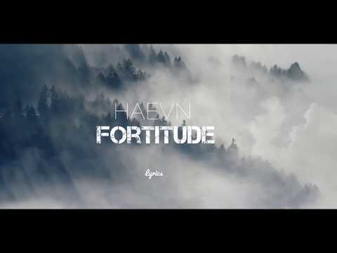 HAEVN - Fortitude (Official Lyrics)