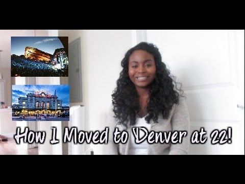 How I Moved to Denver,Colorado at  22 years old!