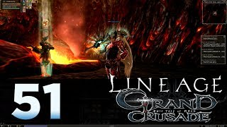 Lineage 2: Grand Crusade - Episode 51 - Quest For Valakas