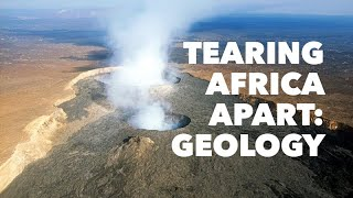 Rift! Geologic Clues to What's Tearing Africa Apart