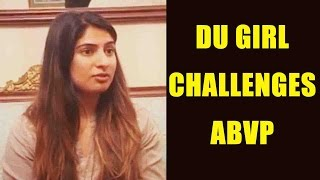 Ramjas violence row: Gurmehar Kaur challenges ABVP: Watch video | Oneindia News