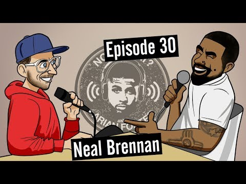 Neal Brennan Comedian  #30  Now What? with Arian Foster