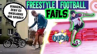 FREESTYLE FOOTBALL FAILS - Śmieszne momenty widzów!