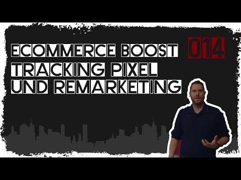ecommerce boost #014: Tracking Pixel und Remarketing: Was ist das?