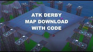 ATK Derby - Fortnite Map Download