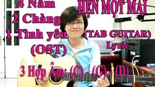 [Guitar TAB] - Hẹn Một Mai - Harry Lu - Nhac phim 421 - Cover Giang Thao