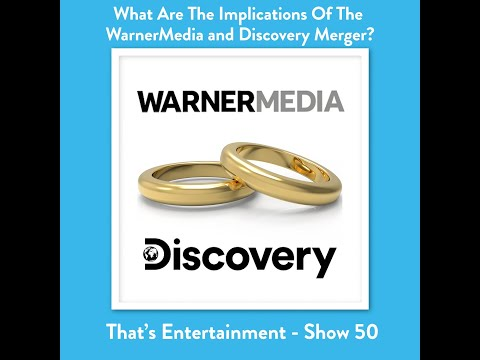 What are the Implications of the Warner Media & Discovery Merger?
