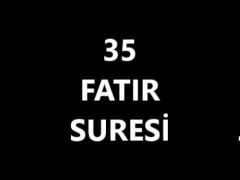 35 FATIR SURESİ