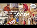 *FATEH GAK TAU SAMA SEKALI* Hunting Kado Ultah Buat Fateh