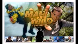 Man vs Wild/Ultimate Survival Theme Song Part #1