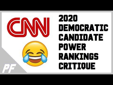 CNN Top 10 Democratic 2020 Candidates Power Rankings Critique - Democrat Presidential Nominees 2020