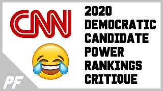 CNN Top 10 Democratic 2020 Candidates Power Rankings Critique - Democrat Presidential Nominees 2020