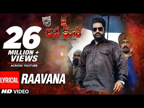 RAAVANA Full Song With Lyrics  Jai Lava Kusa Songs  Jr NTR, Raashi Khanna  Devi Sri Prasad