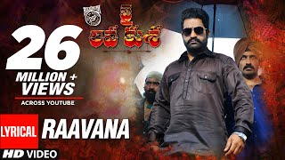 RAAVANA Full Song With Lyrics Jai Lava Kusa Songs | Jr NTR, Raashi Khanna | Devi Sri Prasad