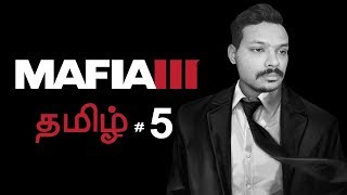 Mafia 3 Part 5 Live Tamil Gaming