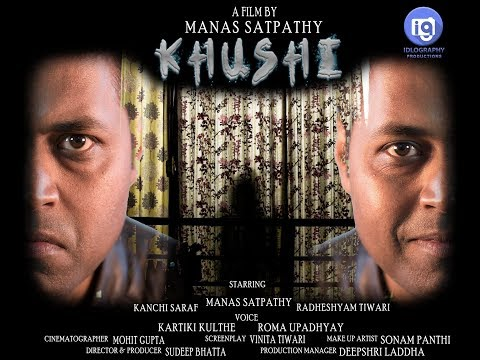 Khushi | A Short Film by Manas Satpathy | Idlography Productions