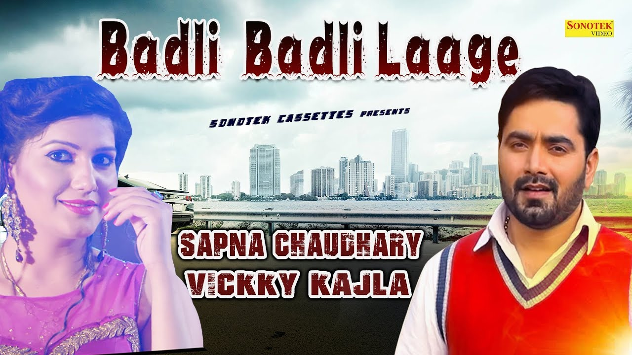 Sapna Chaudhary || Vickky Kajla || Superhit Haryanvi Song || Badli Badli Laage || Lyrical Video