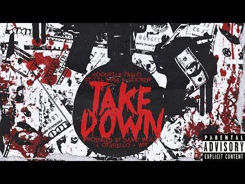 Danny Wolf & Hoodrich Pablo - Takedown Feat. Lil Dude & Goonew