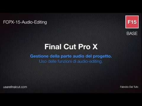 FCPX 10.2 - L15 - GESTIONE AUDIO.