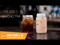 Học pha chế Cách làm Trà sữa Hồng trà Thạch rau câu ngon đơn giản