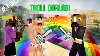 Minecraft Survival #130 - TROLL OORLOG!