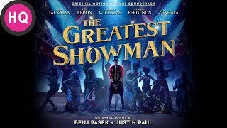 Tightrope - The Greatest Showman Soundtrack [High Quality Audio]