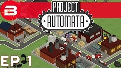 Project Automata Gameplay - INDUSTRY TYCOON #1 (Let's Play Project Automata Pre-Alpha)