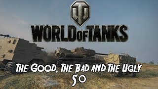 World of Tanks - The Good, The Bad and The Ugly 50