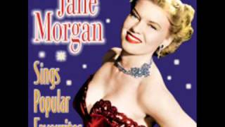 Jane Morgan - If Only I Could Live My Life Again