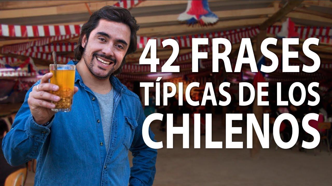 42 Frases Típicas De Los Chilenos