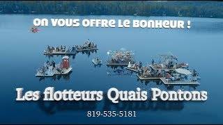 Pontoon docks - Quais Pontons - On vous offre le bonheur ! We provide you happiness !