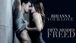 Your Love 💝 || Rihanna || New Hollywood movie Fifty Shades Freed Romantic 30 Seconds WhatsAp sratus