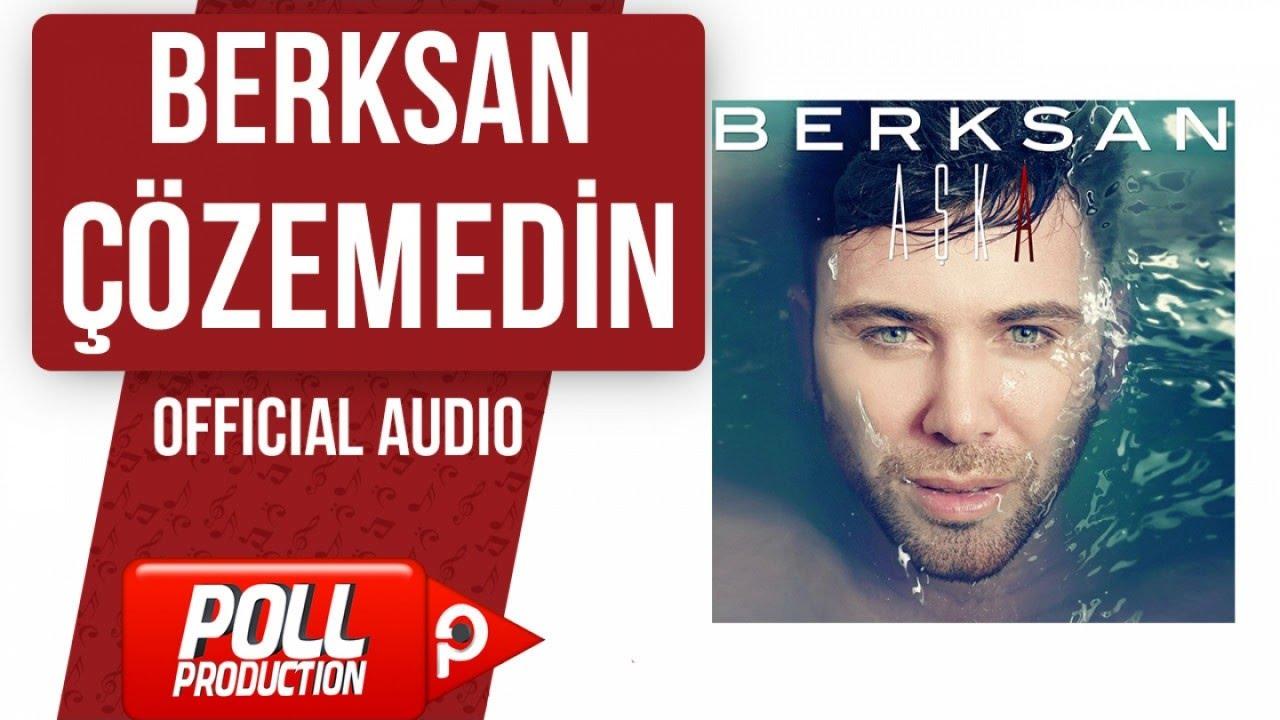 Berksan Cozemedin Official Audio Youtube